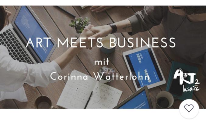 ART meets Business mit Corinna Watterlohn